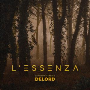 """Christian """"DeLord"""" Carlino - L'Essenza"""