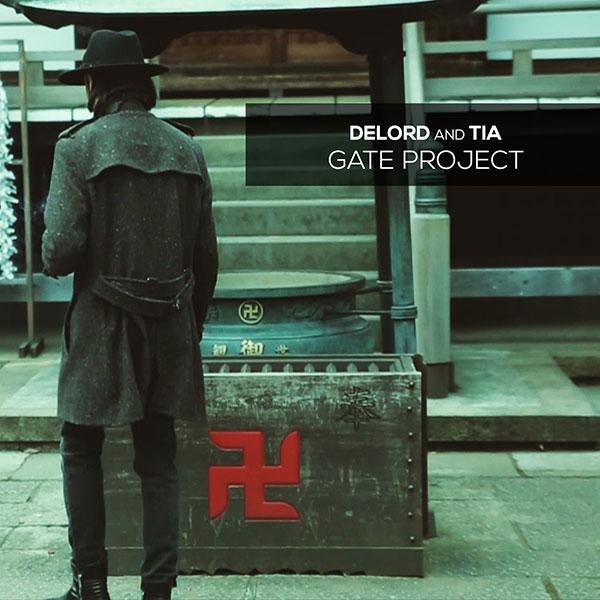 Gate Project, il nuovo album di DeLord & TIA